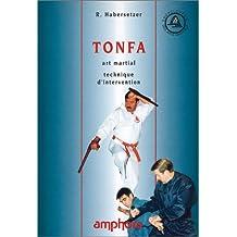 Tonfa: Art martial, technique d'intervention