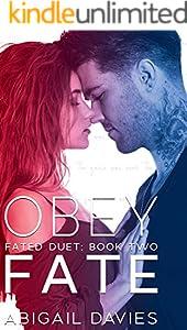 Obey Fate: (Cade & Aria: Easton Family Saga) (Fated Duet Book 2)