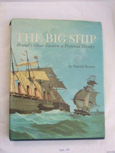 Big Ship: Brunel's