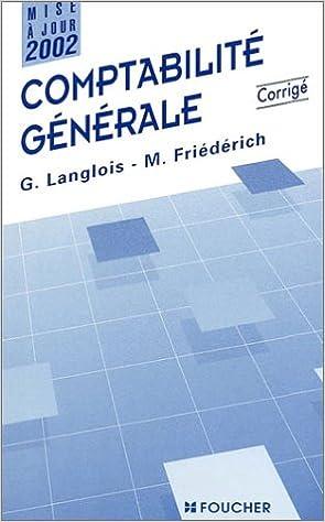 Lire un Comptabilité générale : Corrigé pdf
