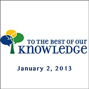 To the Best of Our Knowledge: Being Again Radio/TV Program
