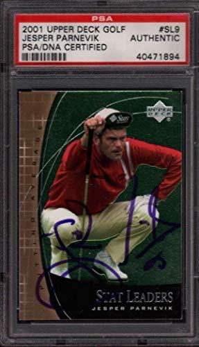 2001 Ud Golf #sl9 Jesper Parnevik Authentic Autograph Signature Jgr1967 PSA/DNA Certified Autographed Golf Cards
