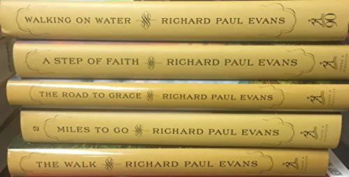 Richard Paul Evans: The Complete Walk Series: The Walk, Miles To Go, The Road To Grace, Step of Faith, Walking on Water