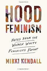 Hood Feminism Hardcover