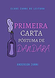 Primeira Carta póstuma de Dandara