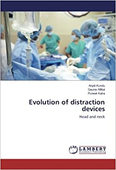 Evolution of distraction devices: Head and neck