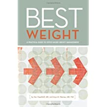 Best Weight: A practical guide to office-based obesity management by MD Yoni Freedhoff (2010-09-15)
