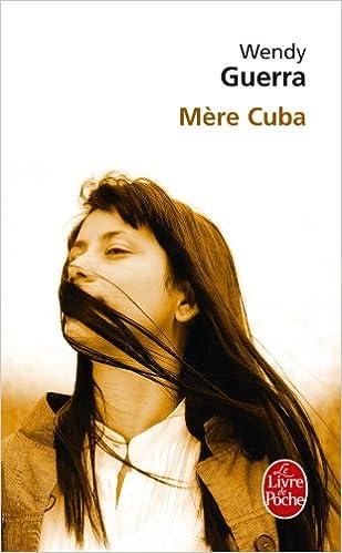 Mère Cuba (Littérature) (French Edition): Guerra: 9782253134589: Amazon.com: Books