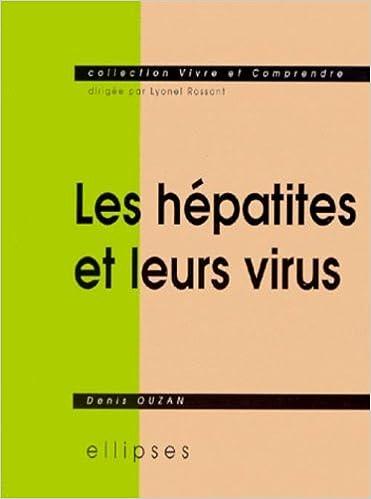 En ligne téléchargement gratuit Les hépatites et leurs virus epub, pdf