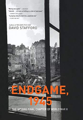 Endgame, 1945: The Missing Final Chapter of World War II