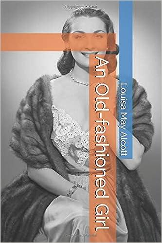An Old-fashioned Girl [EN] - Louisa May Alcott