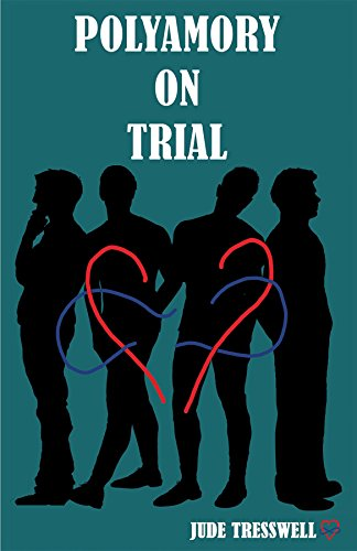 Polyamoury on Trial by Jude Cresswell | amazon.com