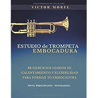 Estudio de Trompeta Embocadura: 86 ejercicios diarios