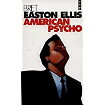 American Psycho-French (Fiction, Poetry & Drama) (French Edition)