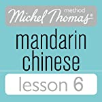 Michel Thomas Beginner Mandarin Chinese Lesson 6 | Harold Goodman