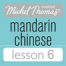Michel Thomas Beginner Mandarin Chinese Lesson 6 Audiobook by Harold Goodman Narrated by Harold Goodman