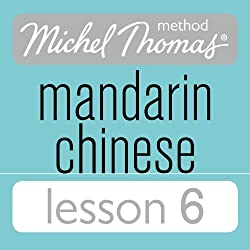 Michel Thomas Beginner Mandarin Chinese Lesson 6