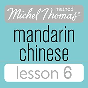 Michel Thomas Beginner Mandarin Chinese Lesson 6 Audiobook