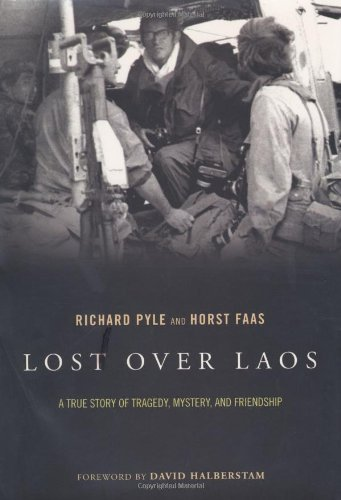 Lost Over Laos: A True Story of Tragedy, Mystery, and Friendship by Da Capo Press