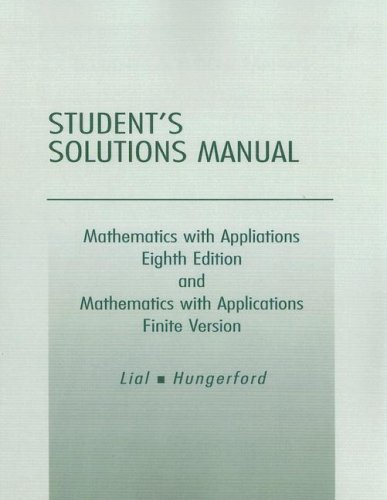 Student Solutions Manual for Mathematics with Applications