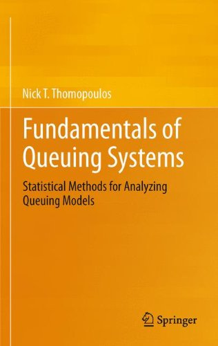 Fundamentals of Queuing Systems: Statistical Methods for Analyzing Queuing Models