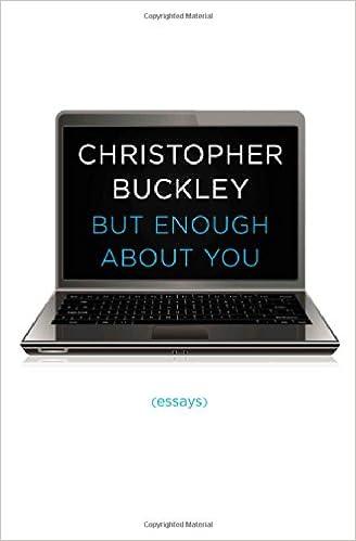 Replies to: Christopher Buckley's college essay!!
