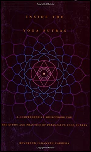 Inside the Yoga Sutras: A Complete Sourcebook for the Study ...