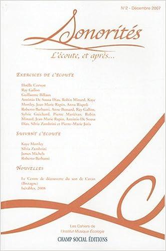 Télécharger en ligne Sonorités, N°2: L'écoute, et après... epub pdf