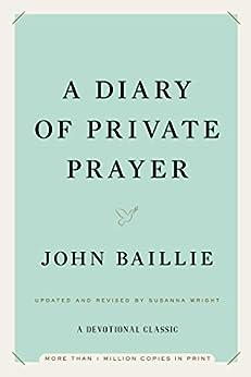 A Diary of Private Prayer by [Baillie, John]