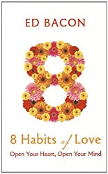 8 Habits of Love: Open Your Heart, Open Your Mind (Thorndike Health, Home & Learning)