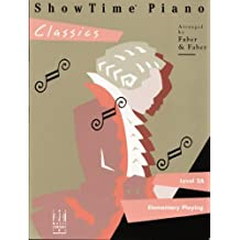 ShowTime Piano Classics Level 2A by Nancy & Randall Faber (1995-01-01)