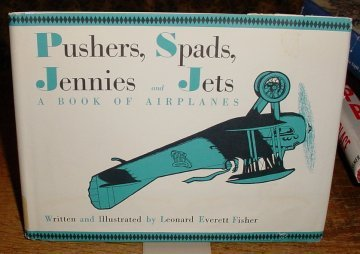 8 Inch Pusher - Pushers, spads, jennies and jets;: A book of airplanes,
