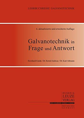 Galvanotechnik in Frage und Antwort