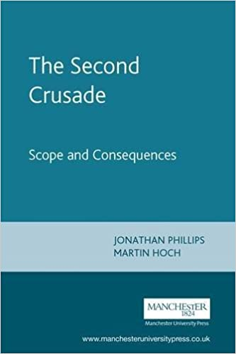 Book The Second Crusade: Scope and Consequences (2002-02-09)