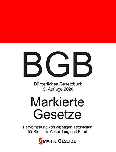 BGB, Bürgerliches Gesetzbuch, Smarte Gesetze, Markierte Gesetze: Hervorhebung von wichtigen Textstellen für Studium, Ausbildung und Beruf (Auflage 2020) (German Edition) Smarte Gesetze