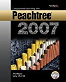 Computerized Accounting with Peachtree 2007, Mazza, Jim and Chavez, Gary, 0763830305