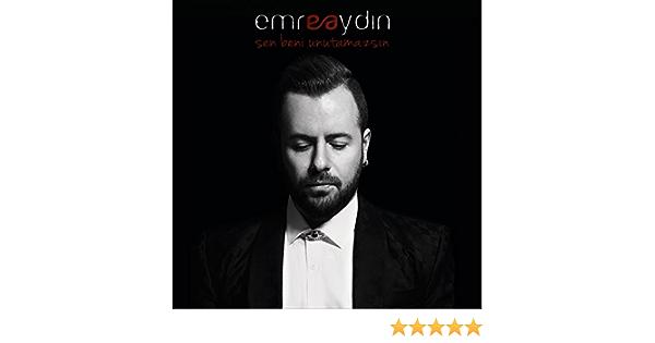 Sen Beni Unutamazsin By Emre Aydin On Amazon Music Amazon Com
