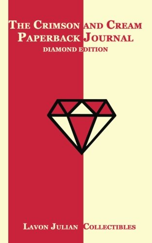 - The Crimson and Cream Paperback Journal: Diamond Edition