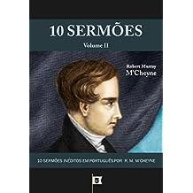 10 Sermões por R. M. M'Cheyne (10 Sermões por Robert Murray M'Cheyne Livro 2) (Portuguese Edition)