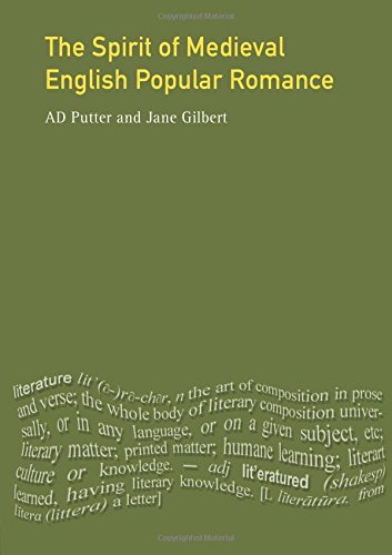Spirit of Medieval Popular Romance, The: A Historical Introduction