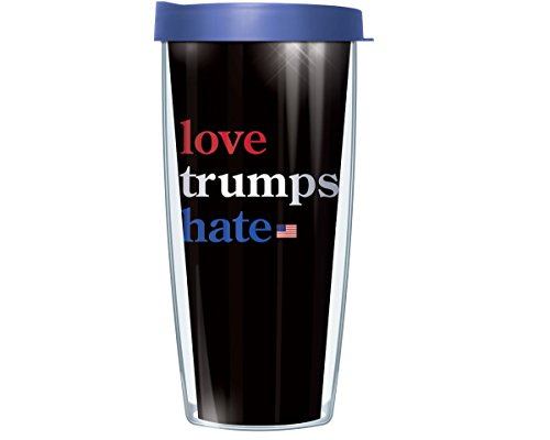 Love Trumps Hate Never Trump Pro-Hillary Election 16 Oz Tumbler Mug with Lid