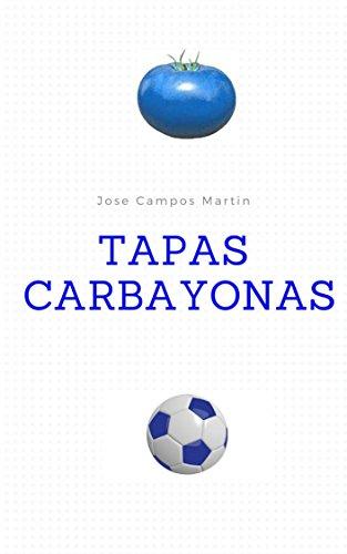 fan products of Tapas Carbayonas: Las 150 Tapas a los mejores Futbolistas de la Historia del Real Oviedo (1.926-2018) (Spanish Edition)