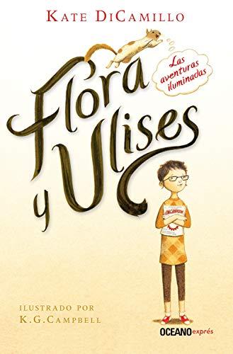 Flora y Ulises (Novela) (Spanish Edition)