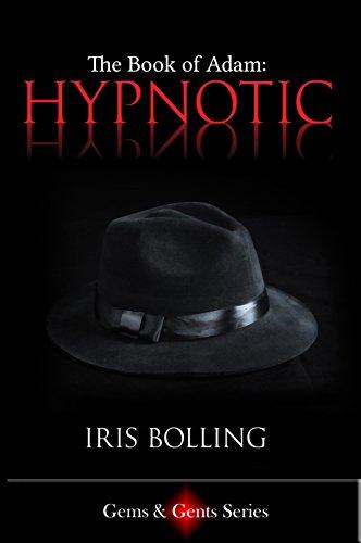 The Book of Adam - Hypnotic (Gems & Gents Series 6)
