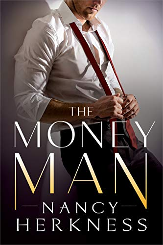 The Money Man (The Consultants Book 1) by [Herkness, Nancy]