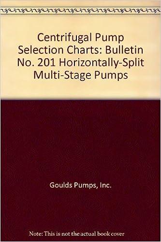 Centrifugal Pump Selection Charts: Bulletin No  201
