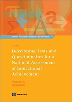 Book Developing Tests and Questionnaires for a National Assessment of Educational Achievement (National Assessments of Educational Achievement) by Prue Anderson (2008-06-13)