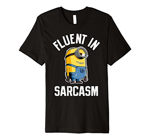 Despicable Me Minions Fluent In Sarcasm Premium T-Shirt