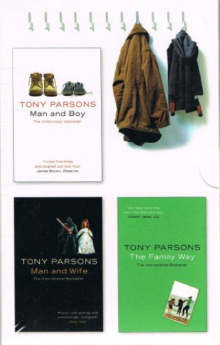 Read Online Tony Parsons 3 Book Box Set: Man and Boy / Man and Wife / the Family Way pdf epub