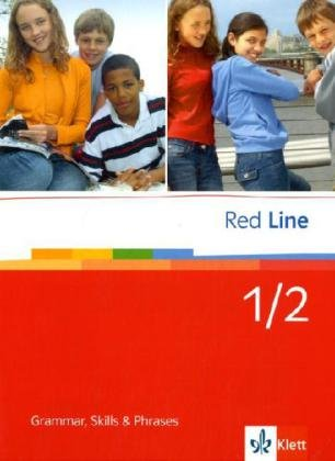 Red Line 1/2: Grammar, Skills and Phrases Band 1+2 (Red Line. Ausgabe ab 2006)